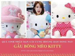 Quà tặng sinh nhật Gấu Bông Kitty cho bạn gái cung hoàng đạo Song Tử