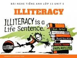 Bài nghe tiếng Anh lớp 11 Unit 5: ILLITERACY