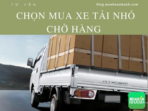 Tư vấn chọn mua xe tải nhỏ chở hàng, 121, Uyên Vũ, GiaoHangGiaoTien.com, 10/10/2017 14:26:18
